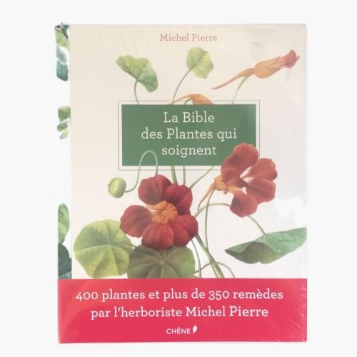La bible des plantes qui soignent Michel Pierre Recto