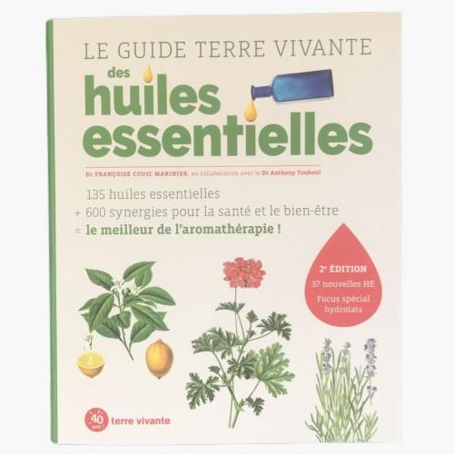 Le guide terre vivante des huiles essentielles 2ème édition recto