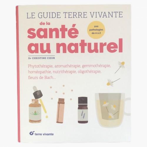 Le guide terre vivante de la santé au naturel Dr Christine Cieur Recto