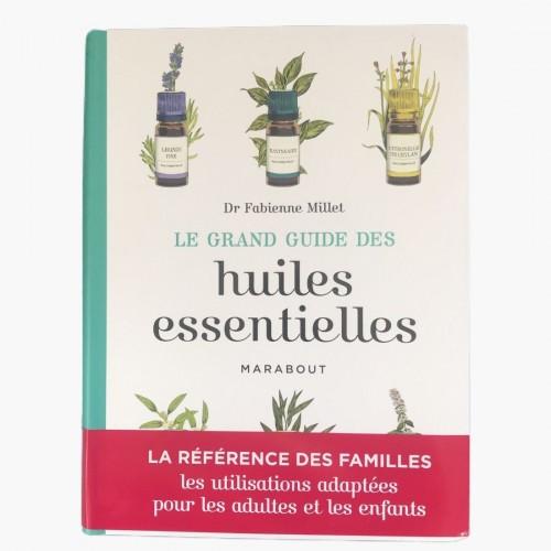 Le grand guide des huiles essentielles du Dr Fabienne Millet recto